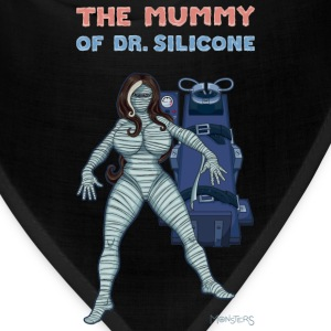 The Mummy of Dr. Silicone - Bandana