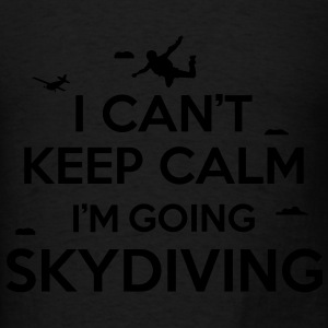cant keep calm skydiving Tanks - Men's T-Shirt