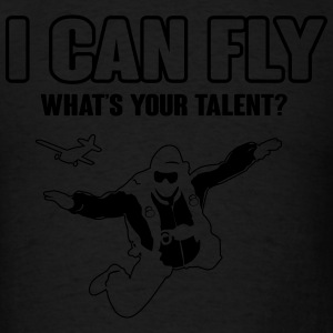 I can fly what's your talent Sportswear - Men's T-Shirt