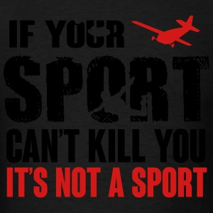 skydiving. this sport can kill you Sportswear - Men's T-Shirt