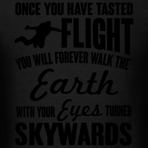 once you've tasted flight Sportswear - Men's T-Shirt