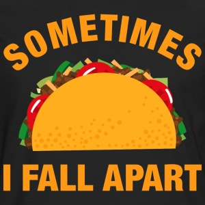 Tacos Fall Apart T-Shirts - Men's Premium Long Sleeve T-Shirt