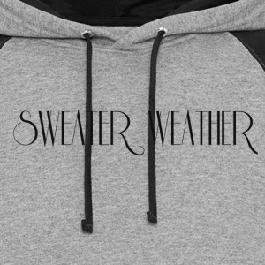 SWEATER WEATHER T-Shirts - Colorblock Hoodie