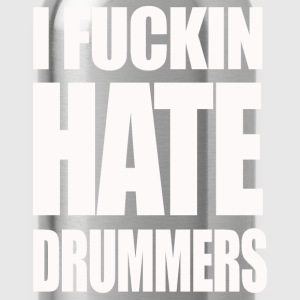 i fucking hate drummers girlie t shirt - Water Bottle