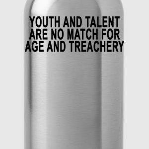 youth_and_talent_are_no_match_for_age_an - Water Bottle