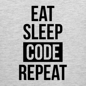 EAT SLEEP CODE REPEAT FUNNY GEEK IT SCIENCE T-Shirts - Men's Premium Tank