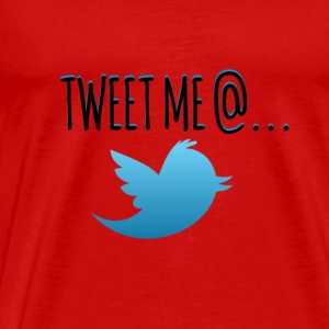 TWEET ME @... Tanks - Men's Premium T-Shirt