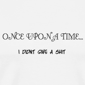 ONCE UPON A TIME Mugs & Drinkware - Men's Premium T-Shirt