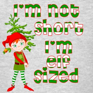 Not short Elf sized - Men's T-Shirt