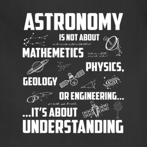 Astronomy - Awesome astronomy t-shirt for lovers - Adjustable Apron
