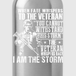 Combat Veteran - Whispers back I am the storm - Water Bottle