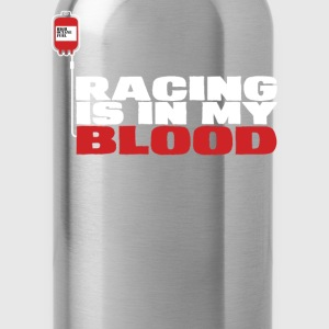 Racing - Racing is in my blood awesome t-shirt - Water Bottle