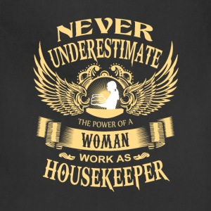 House keeper - Power of a woman house keeper - Adjustable Apron