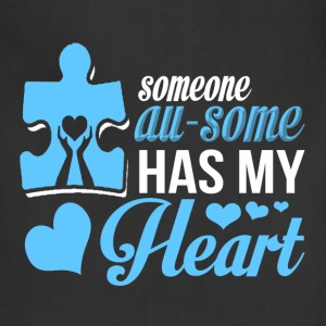 I Love You - Someone awesome has my heart - Adjustable Apron