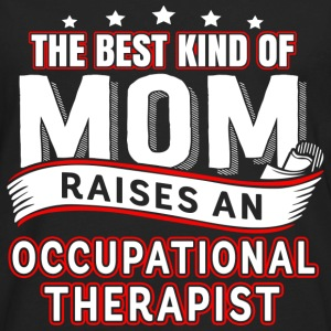 A therapist is raised Occupational Therapist Mom - Men's Premium Long Sleeve T-Shirt