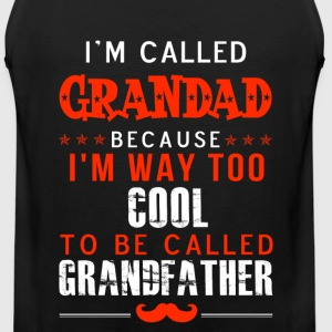 Grandad - Im way too cool to be called Grandfather - Men's Premium Tank