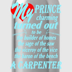 Carpenter - My prince charming awesome t-shirt - Water Bottle