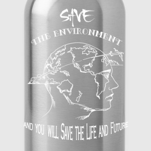 Environment - Save the environment awesome tee - Water Bottle