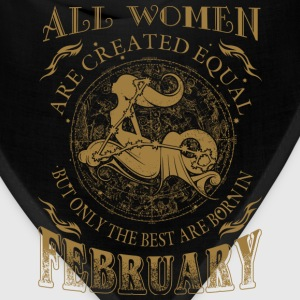 February - The best women are born in february - Bandana