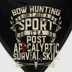Bow hunting - It's post apocalyptic survival skill - Bandana