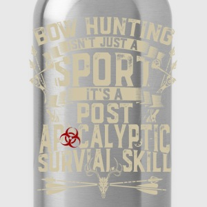Bow hunting - It's post apocalyptic survival skill - Water Bottle