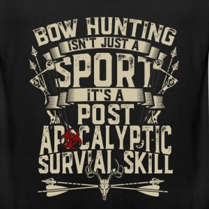 Bow hunting - It's post apocalyptic survival skill - Men's Premium Tank