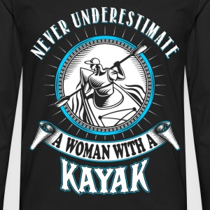 A woman with a Kayak - Never underestimate - Men's Premium Long Sleeve T-Shirt