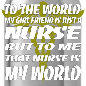 Nurse - To me that nurse is my world - Water Bottle