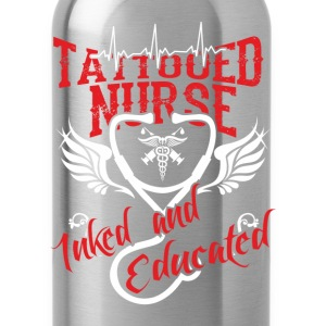 Tattooed nurse - Inked and educated - Water Bottle