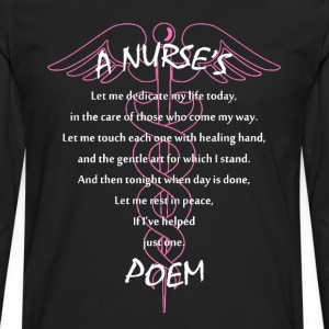 Nurses poem - Let me rest in peace - Men's Premium Long Sleeve T-Shirt