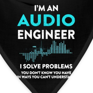 Audio Engineer - I solve problems you don't know - Bandana