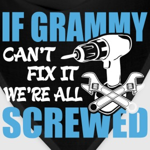 If Grammy Can't Fix It Were It We're All Screwed T - Bandana