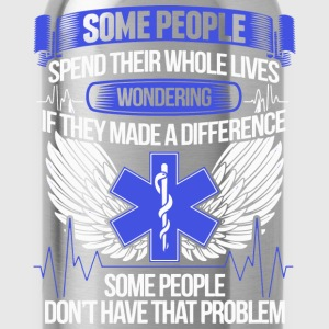 Nurse - Some people don't have that problem - Water Bottle