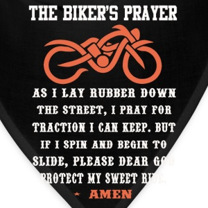 Biker's prayer - Please dear God protect my ride - Bandana