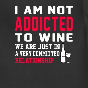 Wine - We are just in a committed relationship - Adjustable Apron