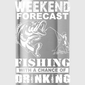 Fishing - Weekend with a chance of drinking - Water Bottle