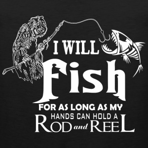 Fishing - As long as my hands can hold rod n reel - Men's Premium Tank
