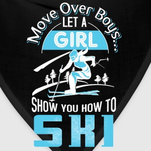 Girl show you how to ski - Move over boys - Bandana