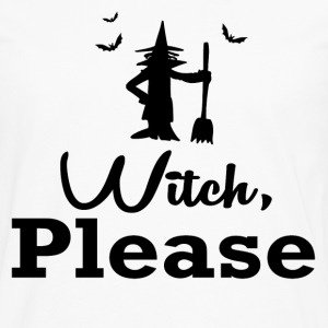 witch please1.png T-Shirts - Men's Premium Long Sleeve T-Shirt