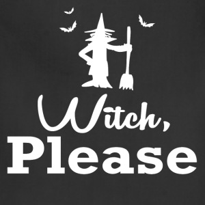 witch please2.png T-Shirts - Adjustable Apron