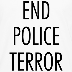 End police terror T-Shirts - Men's Premium Long Sleeve T-Shirt