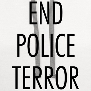 End police terror T-Shirts - Contrast Hoodie