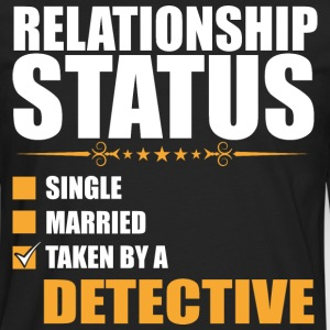 Relationship Status Single Married Taken By A Dete - Men's Premium Long Sleeve T-Shirt