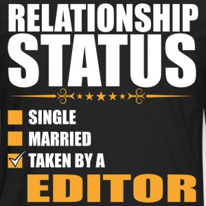 Relationship Status Single Married Taken By A Edit - Men's Premium Long Sleeve T-Shirt