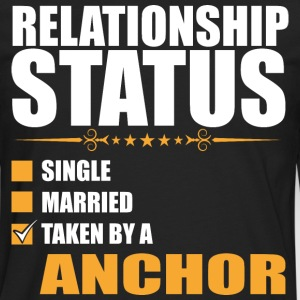 Relationship Status Single Married Taken By A Anch - Men's Premium Long Sleeve T-Shirt