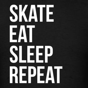SKATE EAT SLEEP REPEAT Sportswear - Men's T-Shirt