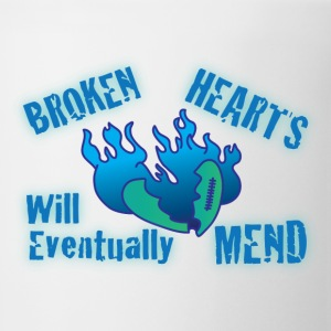Broken hearts will eventually mend white t shirt - Coffee/Tea Mug