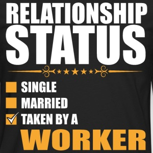 Relationship Status Single Married Worker - Men's Premium Long Sleeve T-Shirt