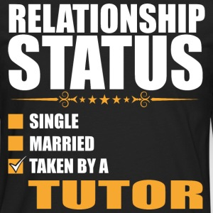 Relationship Status Single Married Tutor - Men's Premium Long Sleeve T-Shirt