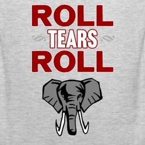 Roll Tears Roll T-Shirts - Men's Premium Tank